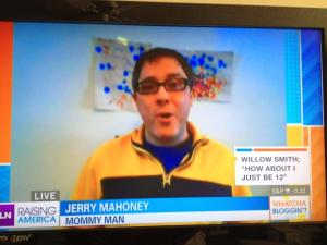 Jerry Mahoney, Raising America, HLN, Kyra Phillips, Mommy Man