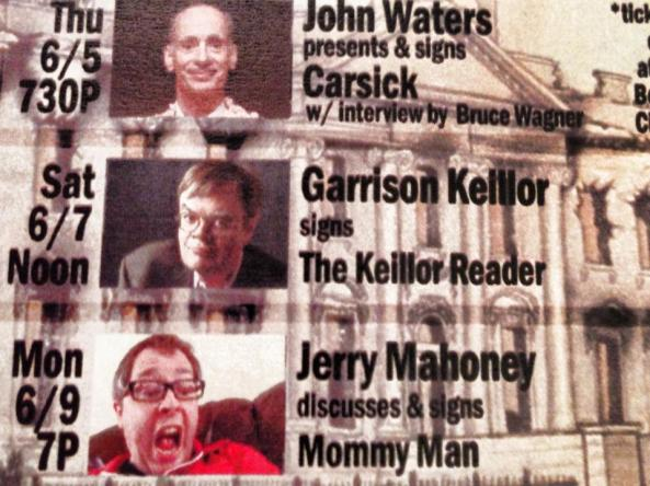 John Waters, Garrison Keillor, Jerry Mahoney, Mommy Man, Book Soup